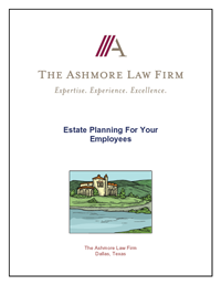 Estate Planning For Your Employees Report